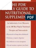 the PDR Family Guide to Nutritional Supplements an Authoritative a to Z Resource on the 100 Most Popular Nutritional Therapies and Nutraceuticals PD