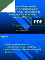 Comparación modelo de predicción de fragmentación Kuz-Ram versus resultados de mediciones en terreno consistema WipFrag