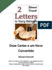Edward Dennett - Doze Cartas a Um Novo Convertido