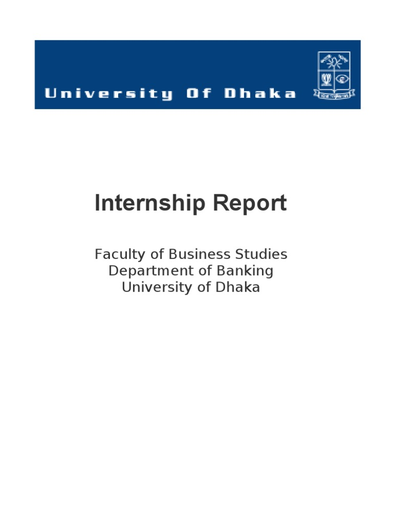 internship report on dhaka bank Free essays on internship report on uttara bank credit risk management for students use our papers to help you with yours 1 - 30.
