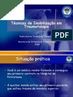 Técnicas de Imobilização em traumatologia - Pedro Guilme