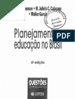 planejamento e educação no brasil - kuenzer acacia, calanzas julieta ,garcia walter