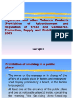 Cigarettes and Other Tobacco Products (Prohibition of Advertisement and Regulation of Trade and Commerce, Production, Supply and Distribution) Act, 2003