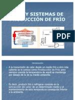 SISTEMAS DE PRODUCCIÓN DE FRÍO