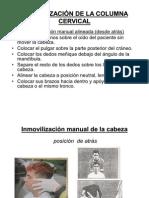 Inmovilicacion de La Columna Cervical