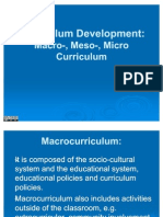 Curriculum Development - Macro, Meso, Micro Curriculum