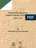 Marii, F. y Ghaidan, U. Technical Vocabulay Cultural Property Conserv. 2011