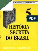 Historia Secreta Do Brasil 5