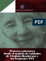 Proceso enfermero desde el modelo de cuidados de Virginia Henderson y los lenguajes NNN