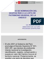 Proceso de Nominación del Qhapaq Ñan. Ministerio de Cultura Perú