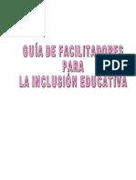 epresentacionestrabajoguadefacilitadoresparalainclusineducativa-090514073014-phpapp01