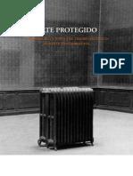 Argerich, I. y Ara, J. Arte Protegido Tesoro Durante La Guerra Civil. 2009
