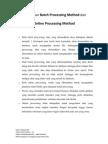 Perbedaan Batch Processing Method Dan Online Processing Method
