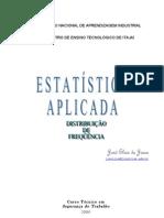 EstatísticaAplicada_-_Apostila_2006_I_-_DistribuiçãoDeFreqüências_Alunos