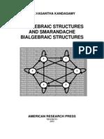 Smarandache Bialgebraic Structures, by W.B.Vasantha Kandasamy