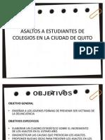 Asaltos a Estudiantes de Colegios en La Ciudad