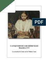 17.  La oración de Jesús en la Última Cena- Benedicto-XVI