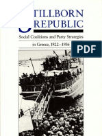 Stillborn Republic. Social Coalitions and Party Strategies in Greece, 1922- 1936