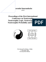 Proceedings of the First International Conference on Neutrosophics, UNM-G, ed. F.Smarandache
