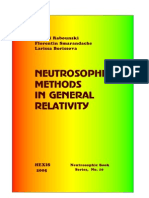 NEUTROSOPHIC METHODS IN GENERAL RELATIVITY, by D.Rabounski, F.Smarandache, L.Borissova