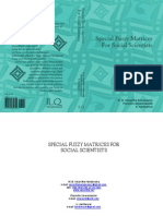 Special Fuzzy Matrices for Social Scientists, by W.B.Vasantha Kandasamy, F.Smarandache, K.Ilanthenrall