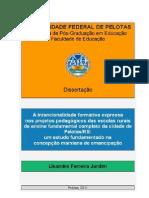 Dissertaçao - A intencionalidade formativa expressa nos projetos pedagogicos ... Lisandra Ferreira Jardim -PPGE_UFPel