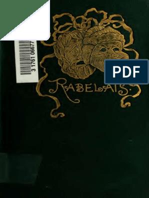 Rabelais The Inestimable Life Of Gargantua Pant A Gruel