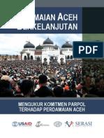 Perdamaian Aceh Berkelanjutan; Mengukur Komitmen Parpol terhadap Perdamaian Aceh