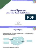 JavaSpaces şi modelul Replicated Workers