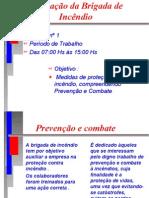 BRIGADA de INCÊNDIO - Apresentação Power Point