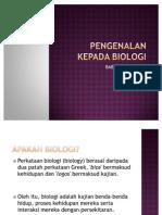 PENGENALAN KEPADA BIOLOGI