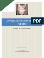 Laryngology Interesting Case Records