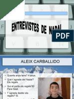 ENTREVISTES DE NADAL