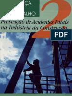 Prevenção de Acidentes Fatais Na Indústria Da Construção Civ