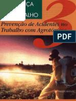 Prevenção de Acidentes No Trabalho Com Agrotóxicos - Fascicu