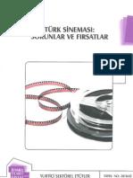 Türk Sineması Sorunlar Fırsatlar