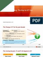 8c Huawei Single Cloud Computing-The Key to Ict Era (Core Nw )[1]