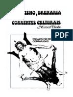 Mircea Eliade - Ocultismo Bruxaria e Correntes Culturais