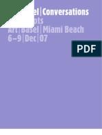 Art|Basel|Conversations Transcripts Art|Basel|Miami Beach 6 –9|Dec|07