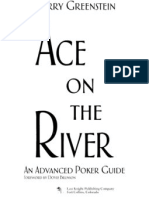 Ace on the River (Barry Green Stein)