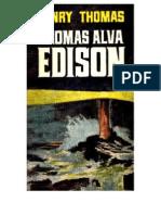 Biogravia de Thomas Alva Edison - Henry Thomas