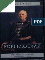 01. Porfirio Díaz. Paul Garner