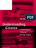 Understanding Cinema - A Psychological Theory of Moving Imagery