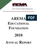 AREMA Educational Foundation 2010 Annual Report