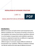 Installation of Offshore Structure