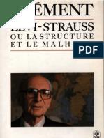 Cathérine Clément, Lévi-Strauss ou la structure et le malheur