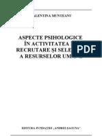 Aspecte Psihologice in Activitatea de Recrutare Si Selectie a Resurselor Umane