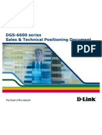 DGS-6600 Sales & Technical Positioning Document