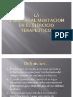 La Bioretroalimentacion en El Ejercicio Terapeutico[1]