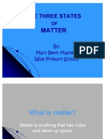 The Three States of Matter Mary Beth Masters